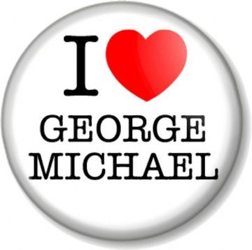 I Love / Heart GEORGE MICHAEL Pinback Button Badge Singer Songwriter Icon WHAM!